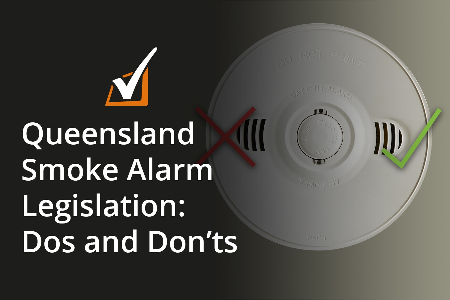 Queensland Smoke Alarm Legislation