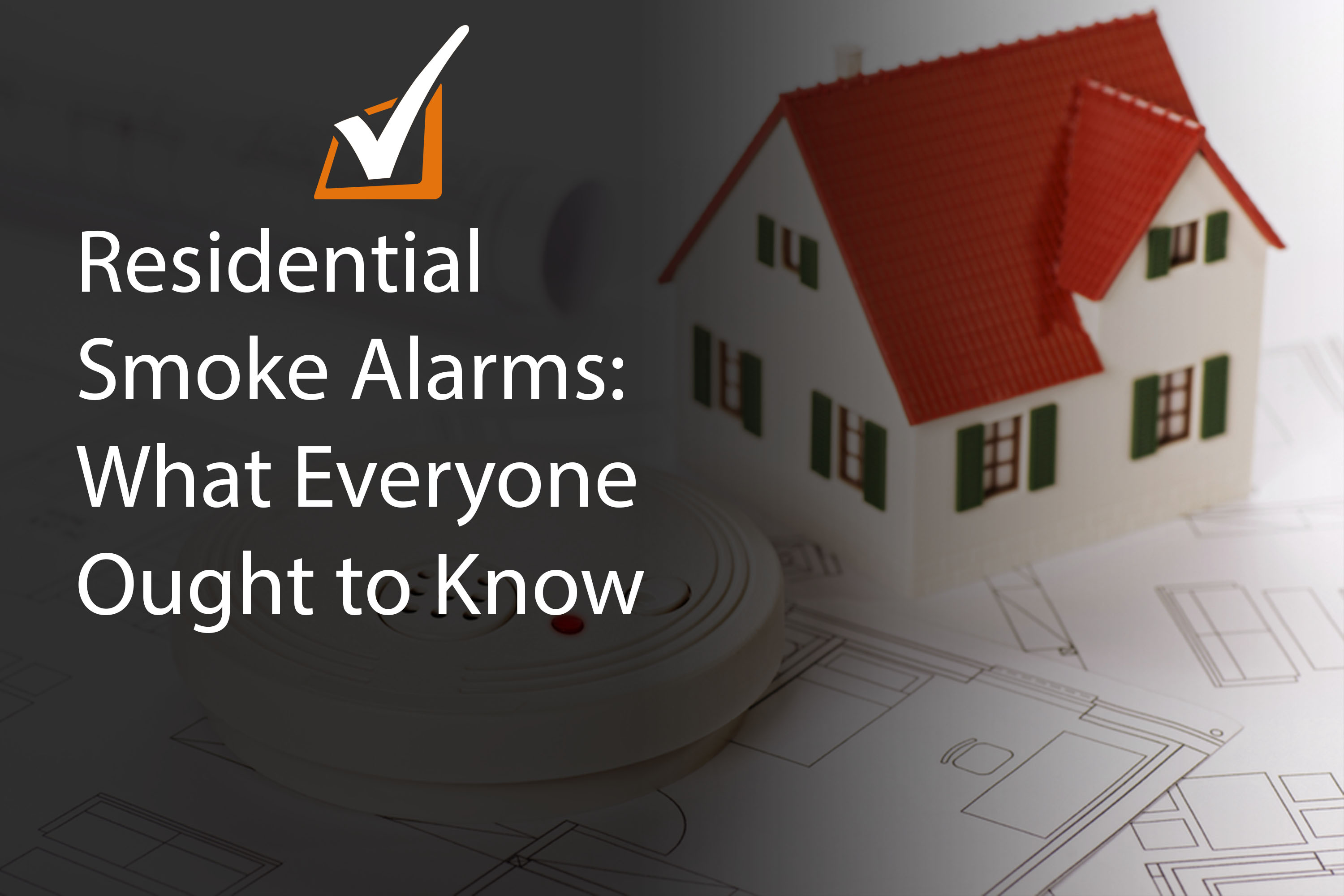 Residential Smoke alarms