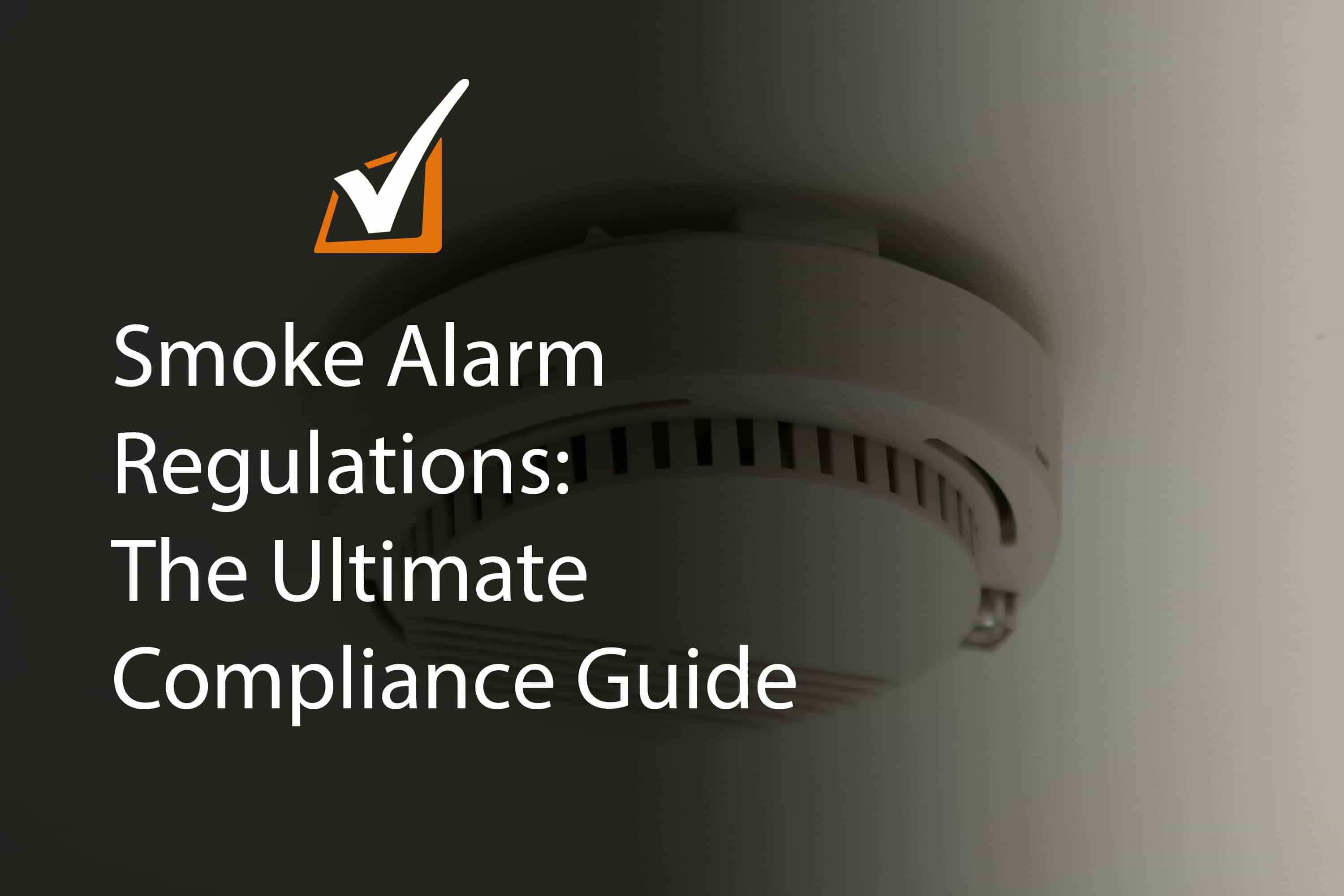 Smoke alarm Regulations