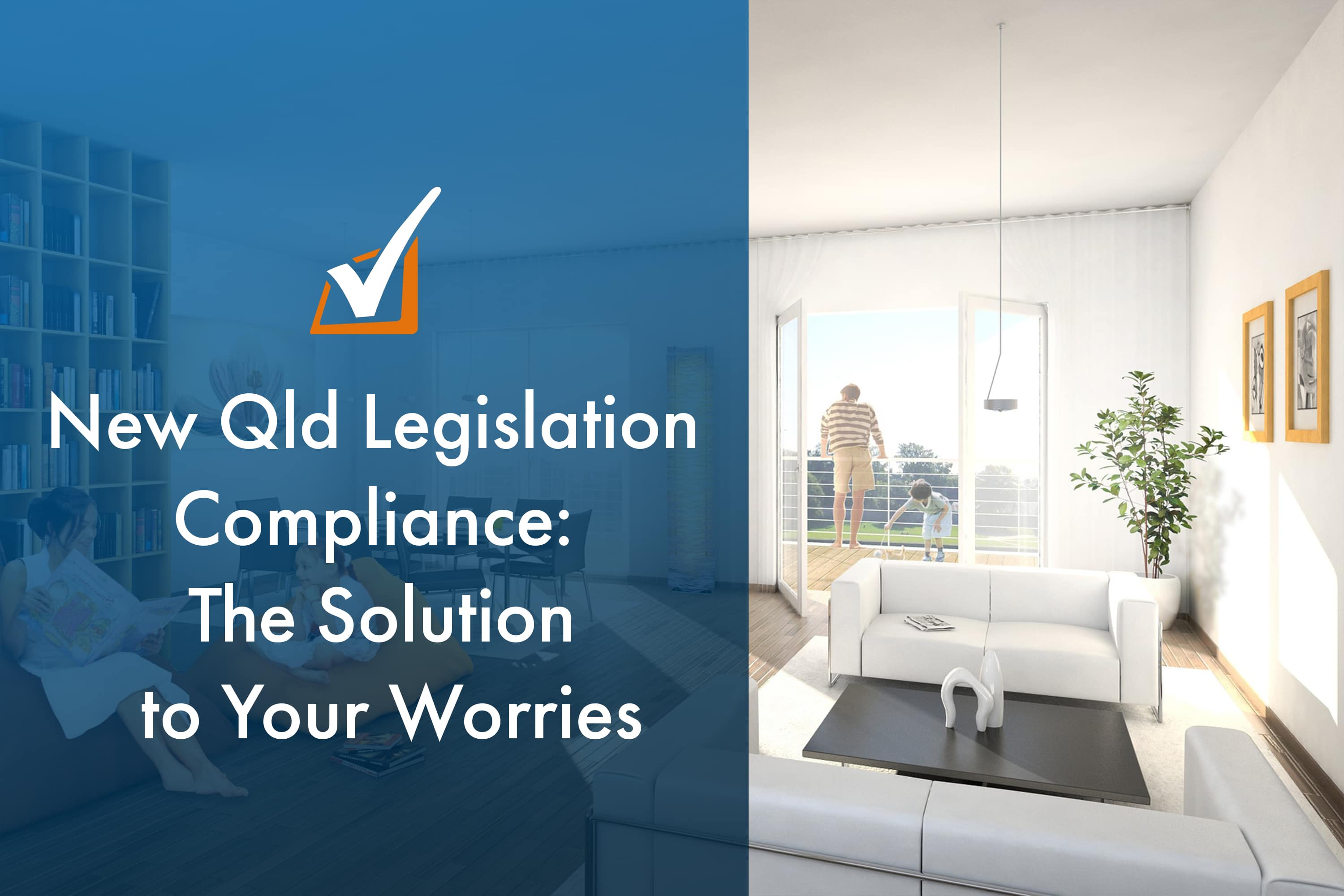 New Qld Legislation Compliance