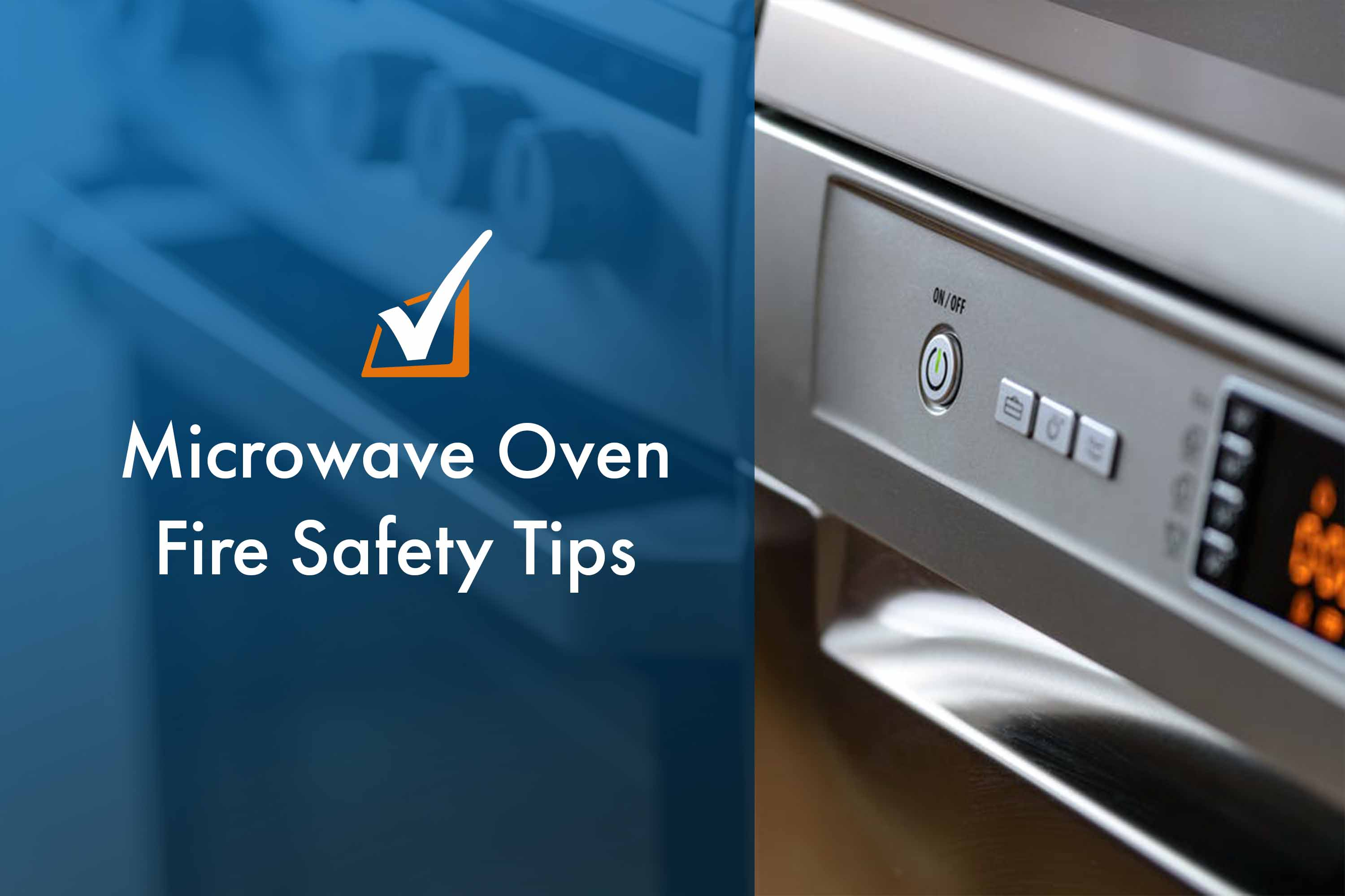 Microwave Oven Fire Safety Tips