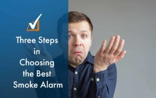 Three Steps in Choosing the Best Smoke Alarm