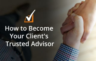 How to Become Your Client's Trusted Advisor